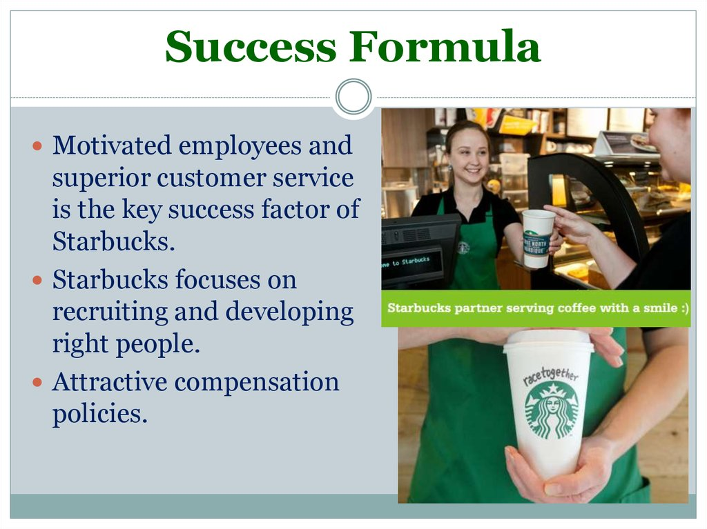 starbucks presentation Since 1971, starbucks coffee company has been committed to ethically sourcing and roasting the highest quality arabica coffee in the world today, with stores around the globe, the company is the premier roaster and retailer of specialty coffee in the world.