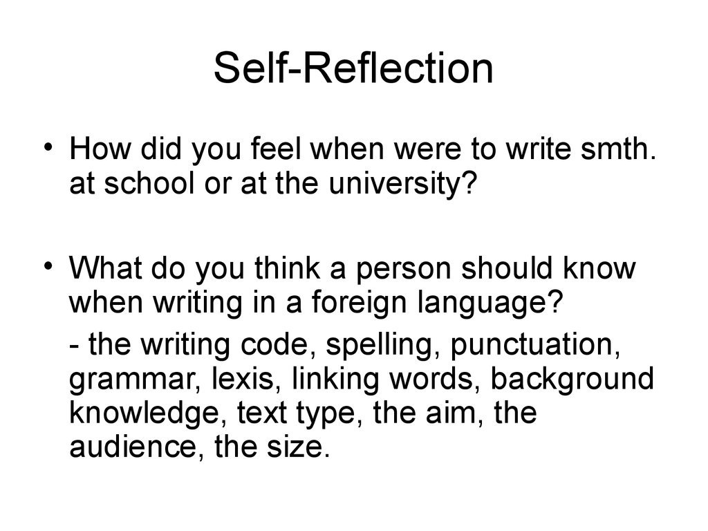 reflection in writing Final reflection on the course writing is like a puzzle for me, if all of the ideas and pieces are put together correctly, it makes a great paper.