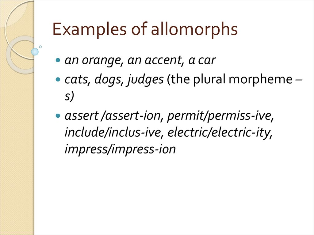 Examples of allomorphs