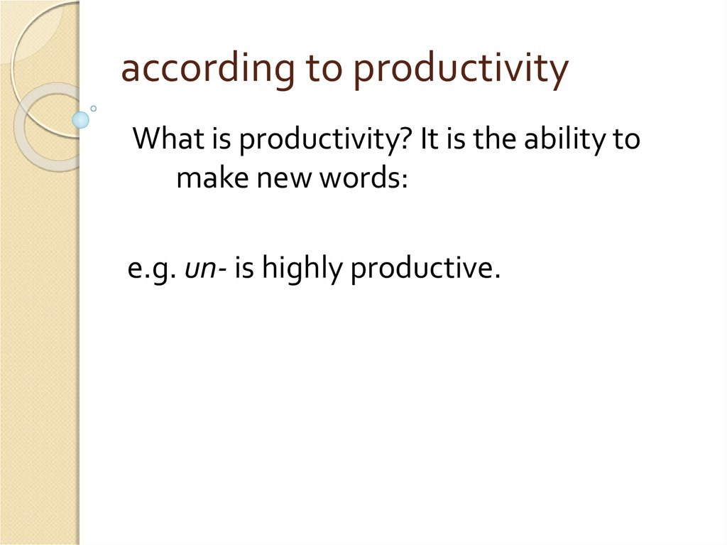 according to productivity