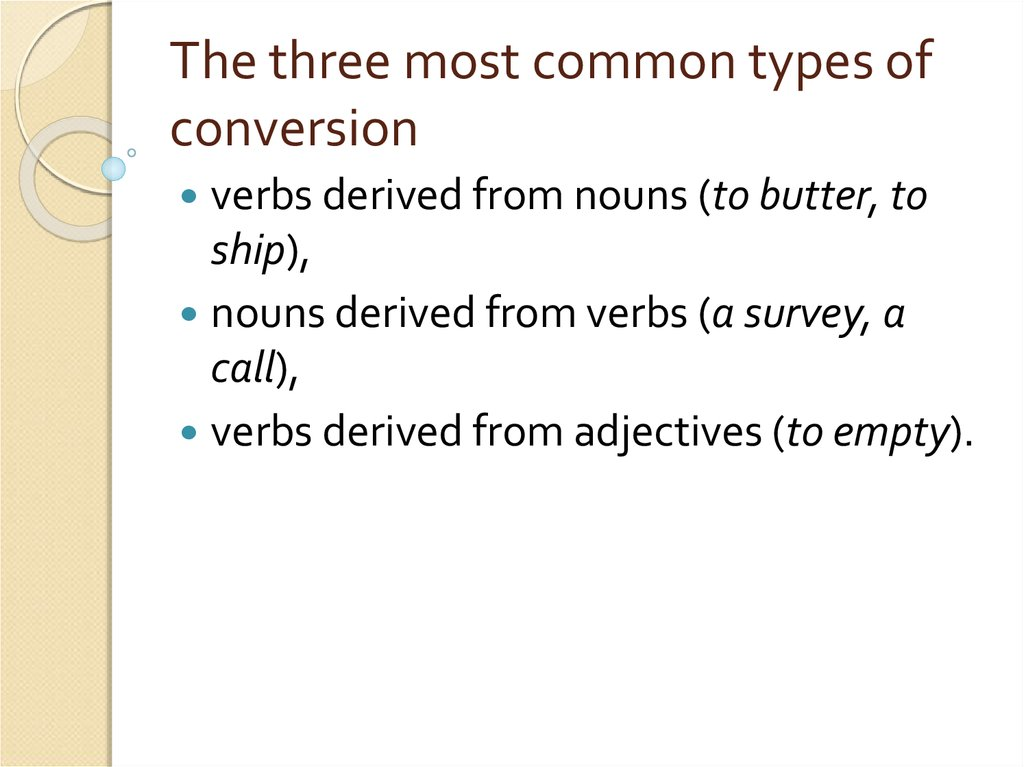 The three most common types of conversion