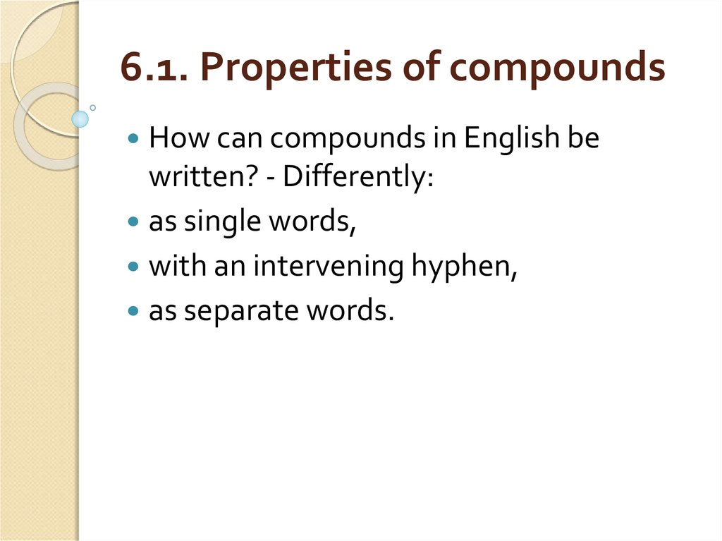 6.1. Properties of compounds
