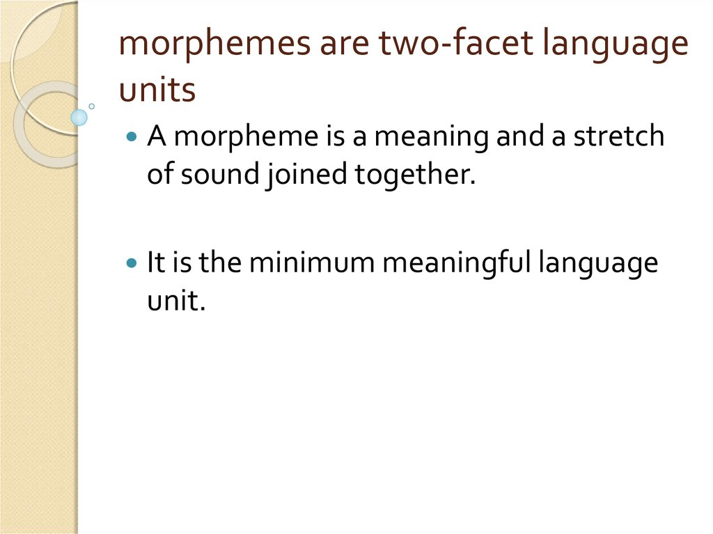 morphemes are two-facet language units