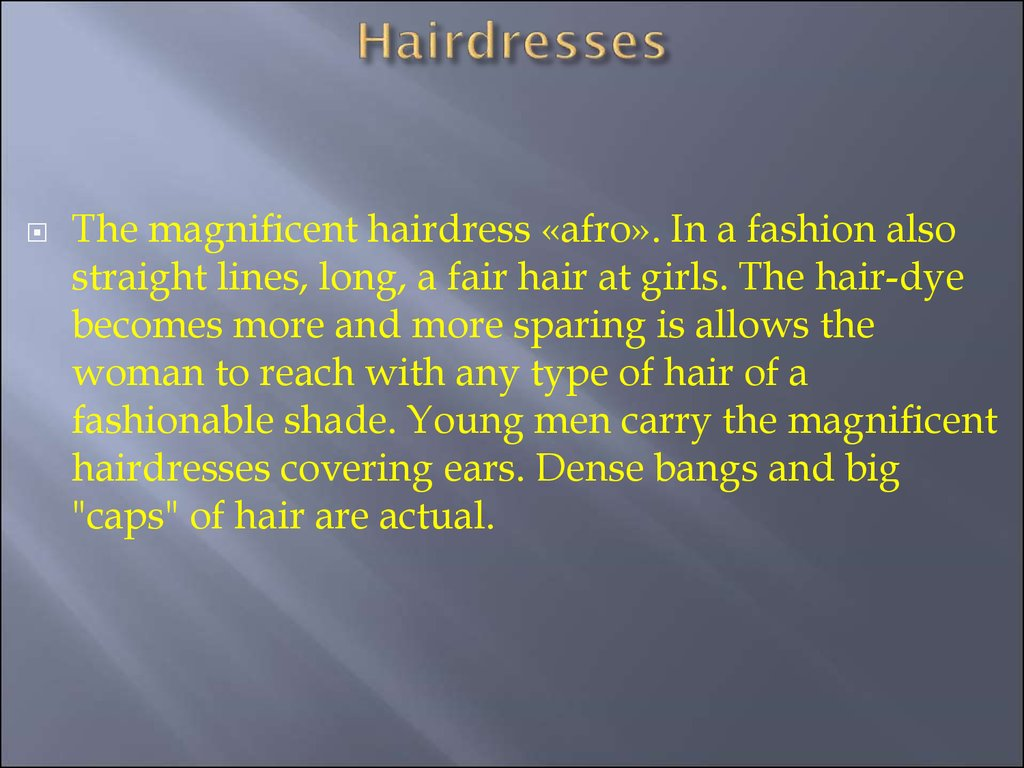 Hairdresses