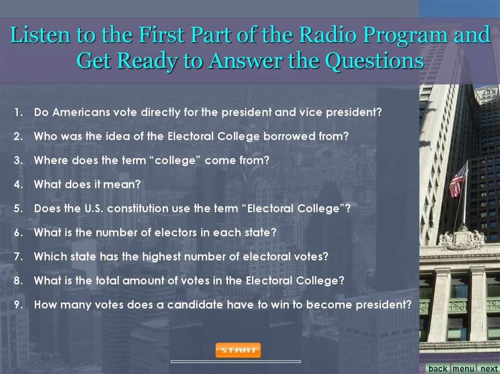 Listen to the First Part of the Radio Program and Get Ready to Answer the Questions