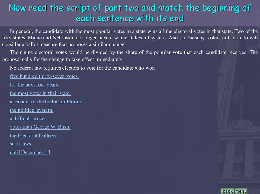 Now read the script of part two and match the beginning of each sentence with its end