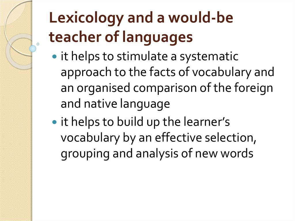 Lexicology and a would-be teacher of languages