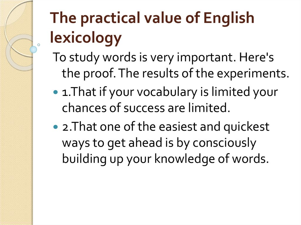 The practical value of English lexicology