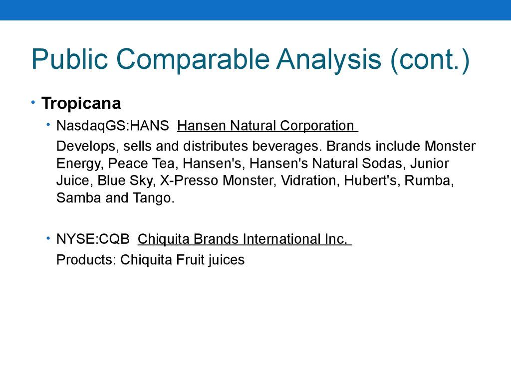 Public Comparable Analysis (cont.)