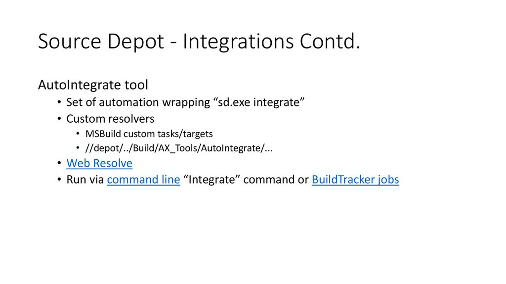 Source Depot - Integrations Contd.