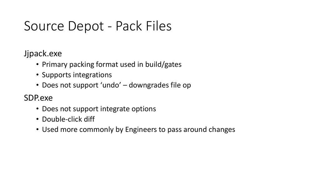 Source Depot - Pack Files