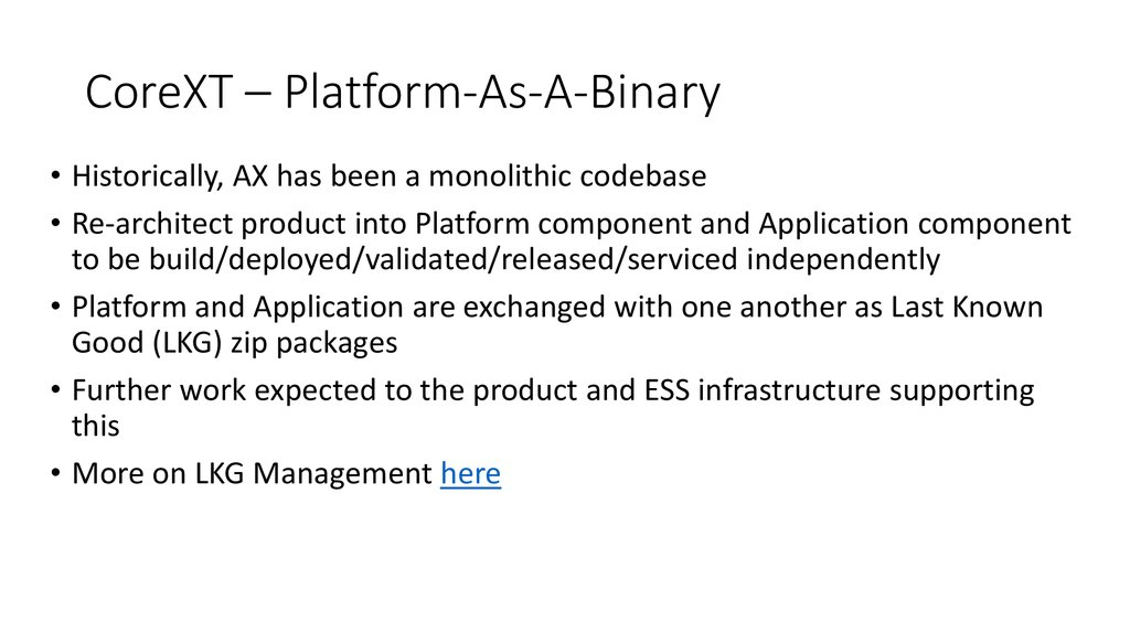 CoreXT – Platform-As-A-Binary