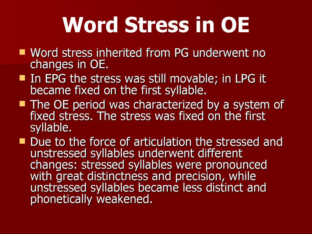 Word Stress in OE