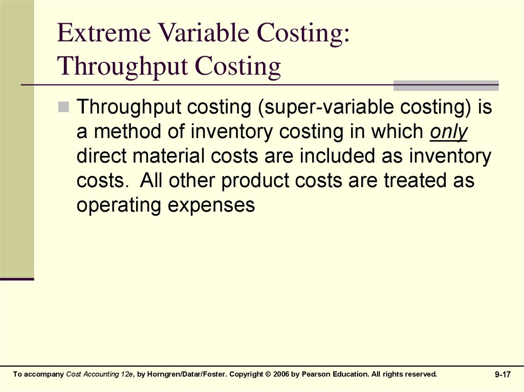 Extreme Variable Costing: Throughput Costing