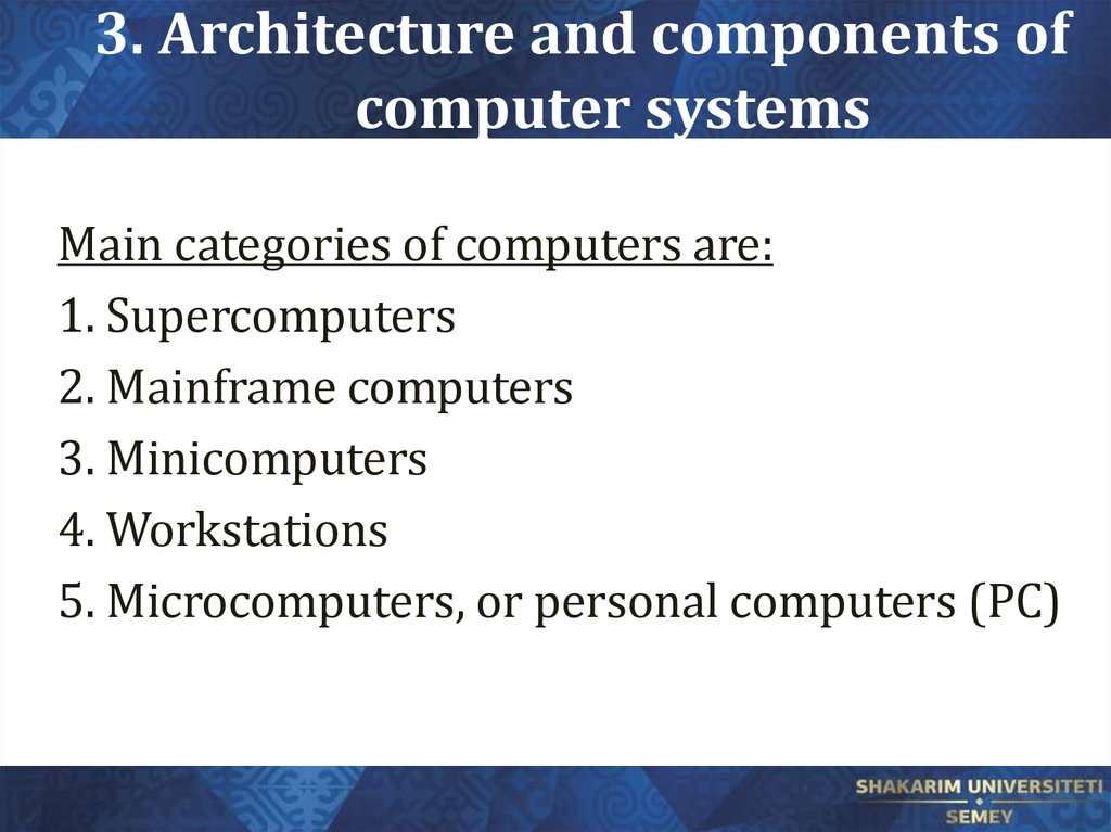 3. Architecture and components of computer systems