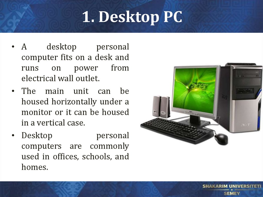 1. Desktop PC