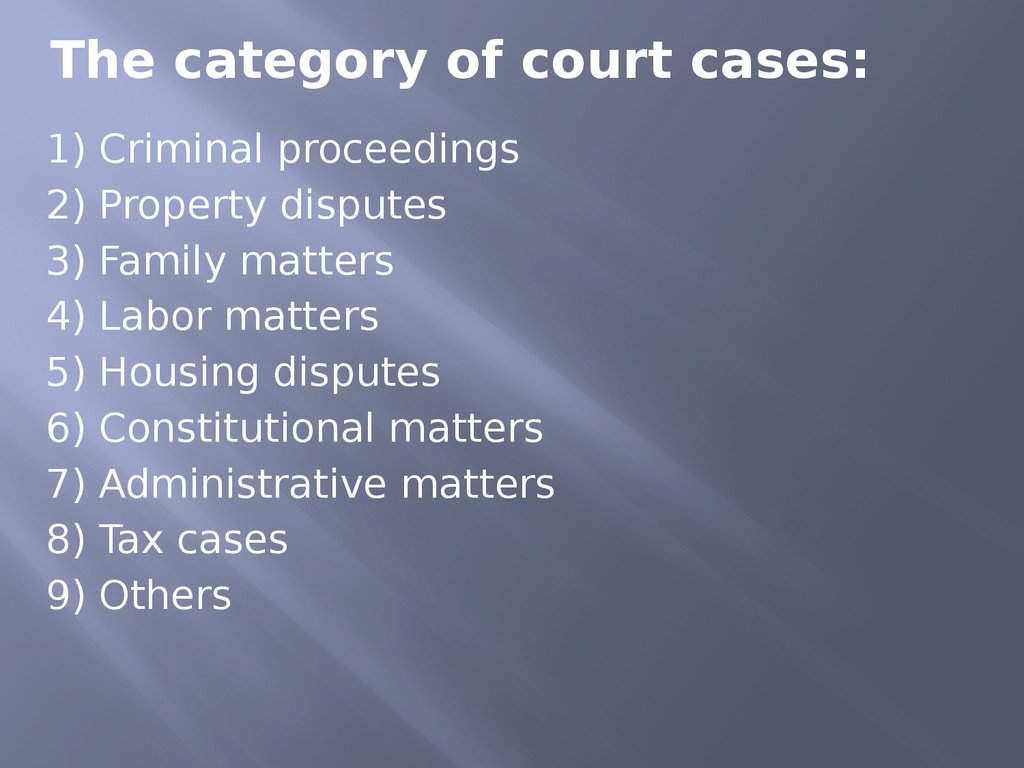 The category of court cases: