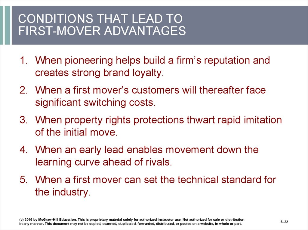CONDITIONS THAT LEAD TO FIRST-MOVER ADVANTAGES