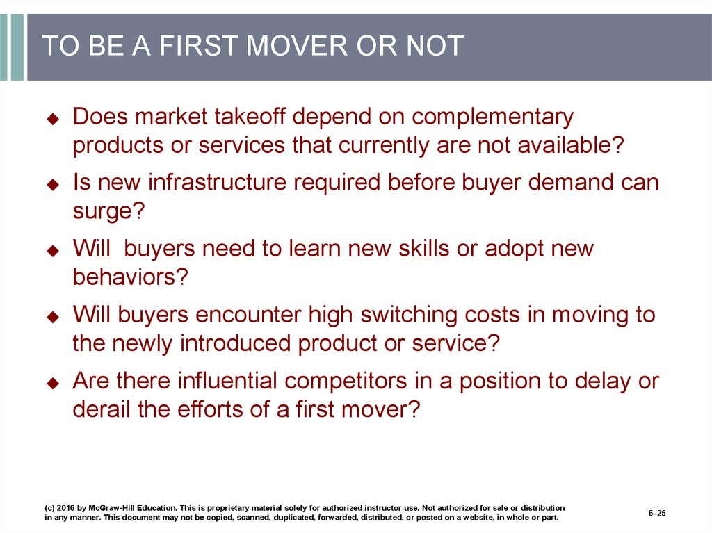 TO BE A FIRST MOVER OR NOT