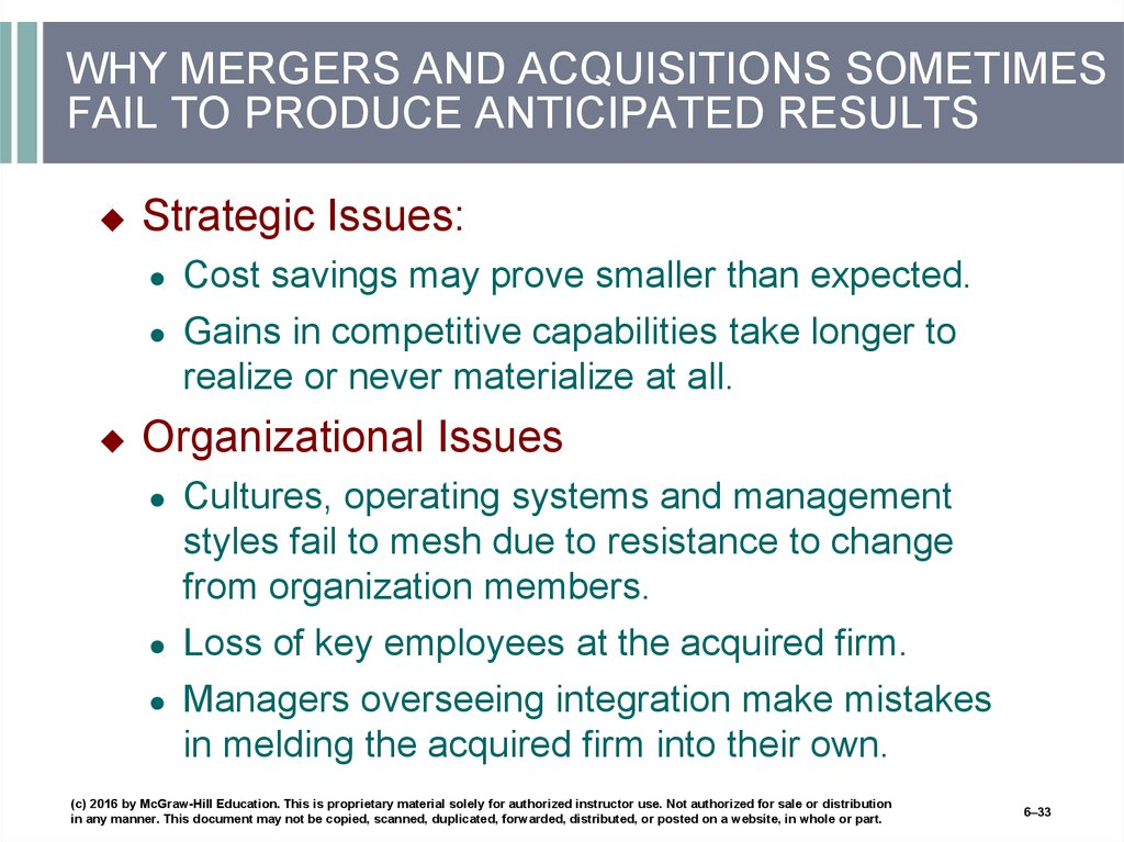 WHY MERGERS AND ACQUISITIONS SOMETIMES FAIL TO PRODUCE ANTICIPATED RESULTS