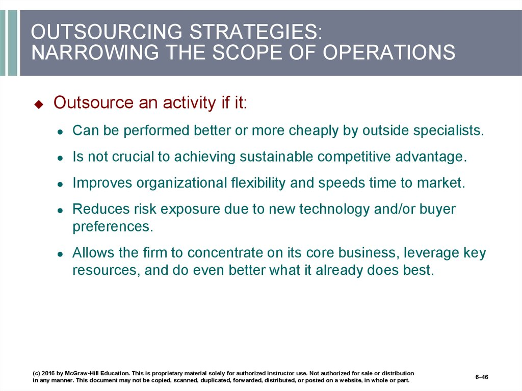 OUTSOURCING STRATEGIES: NARROWING THE SCOPE OF OPERATIONS