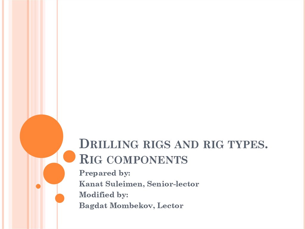 Drilling rigs and rig types  Rig components - online