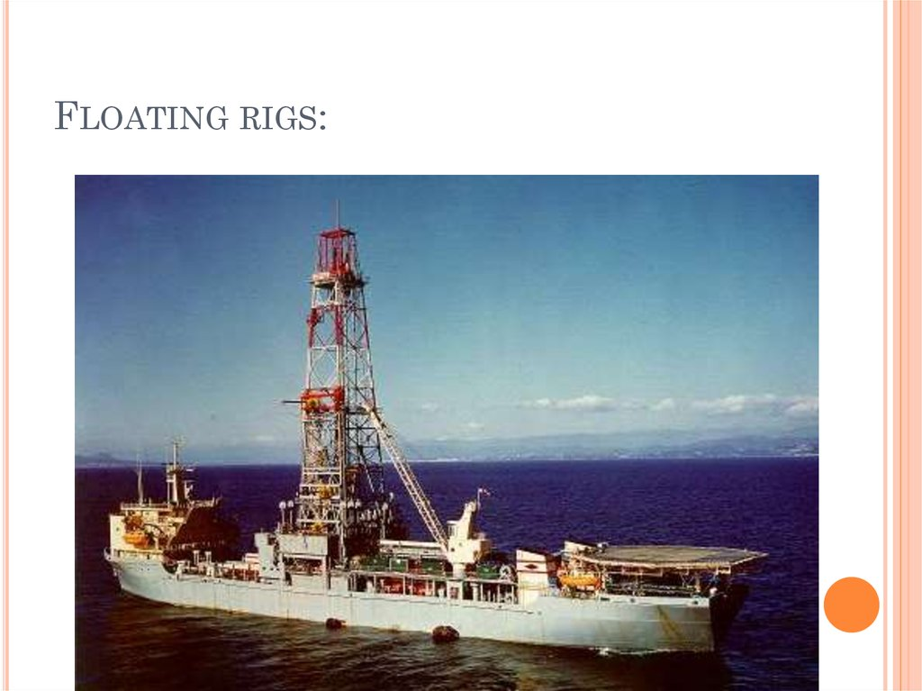 Floating rigs: