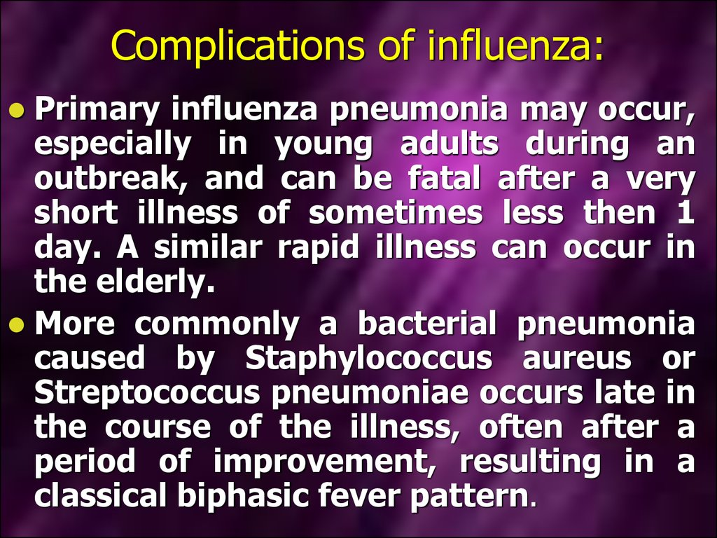 Complications of influenza: