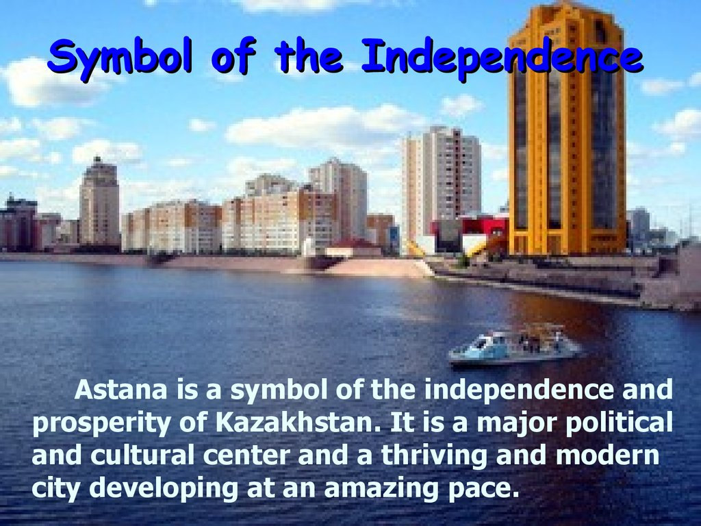 Symbol of the Independence