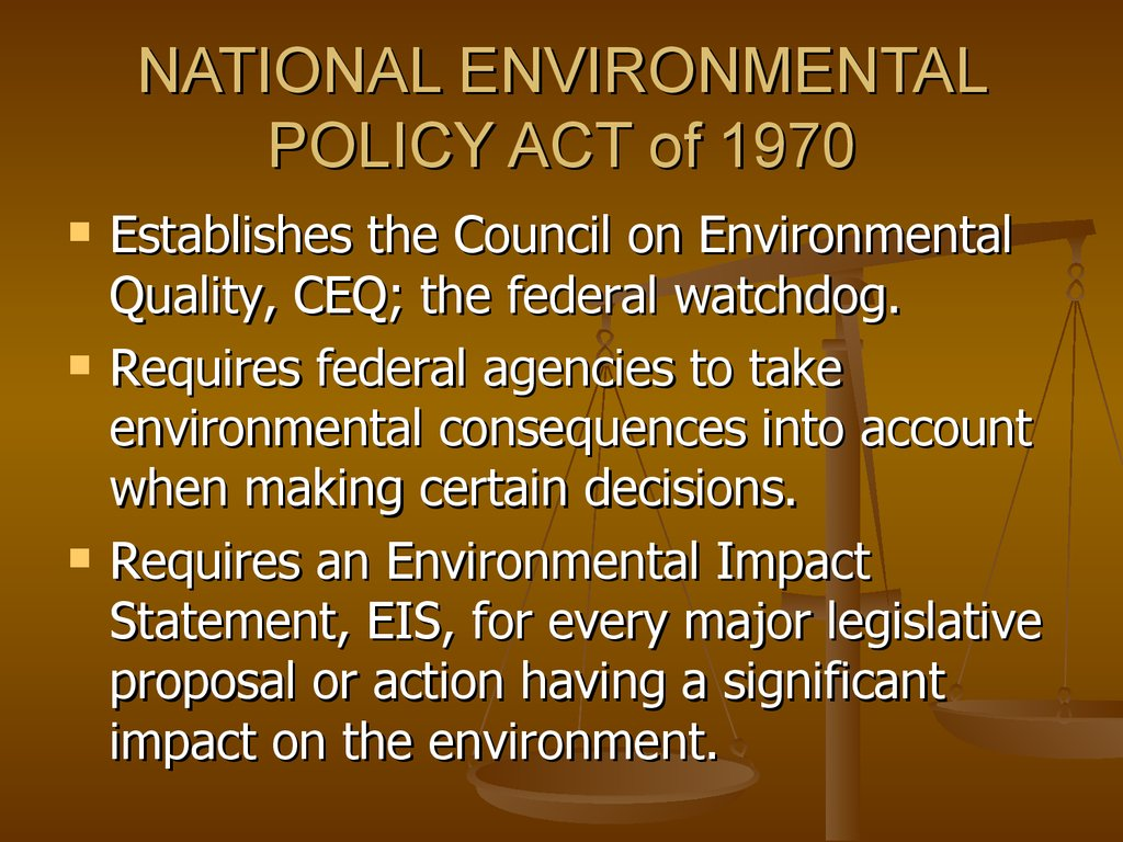 NATIONAL ENVIRONMENTAL POLICY ACT of 1970