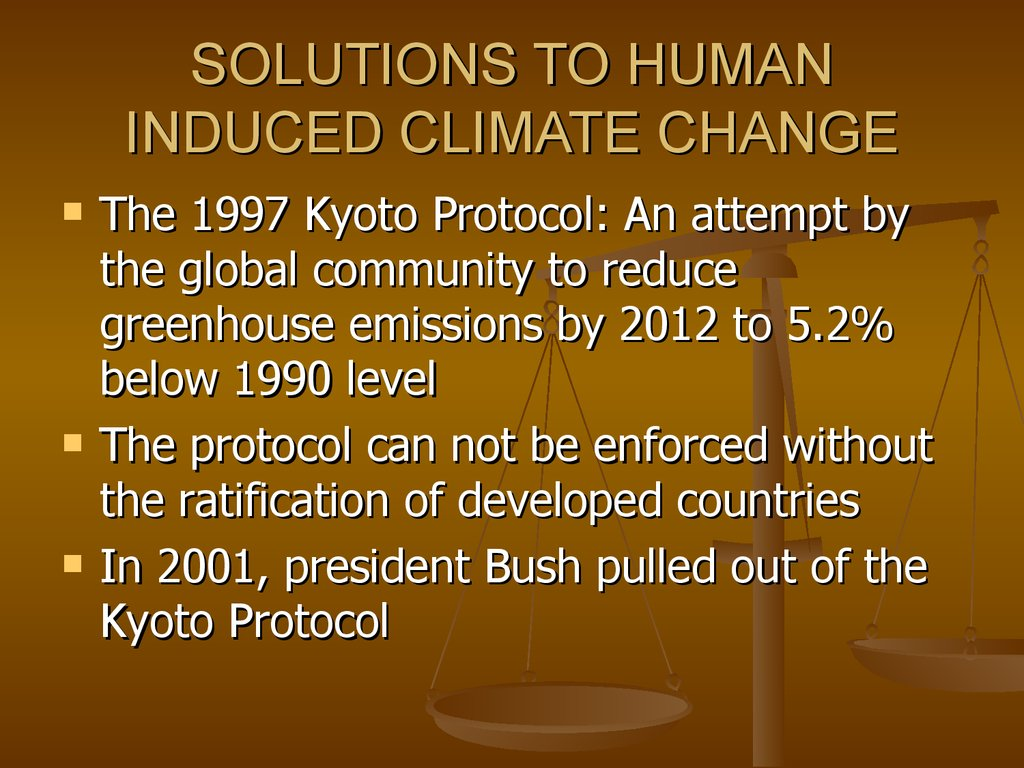 SOLUTIONS TO HUMAN INDUCED CLIMATE CHANGE