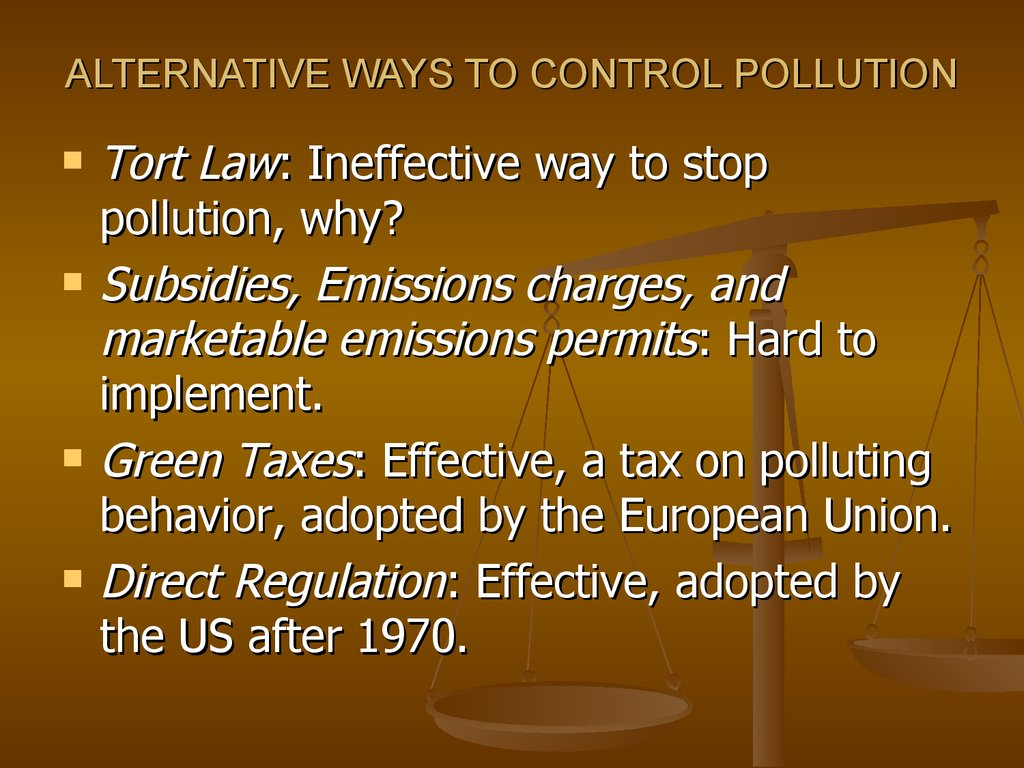 ALTERNATIVE WAYS TO CONTROL POLLUTION