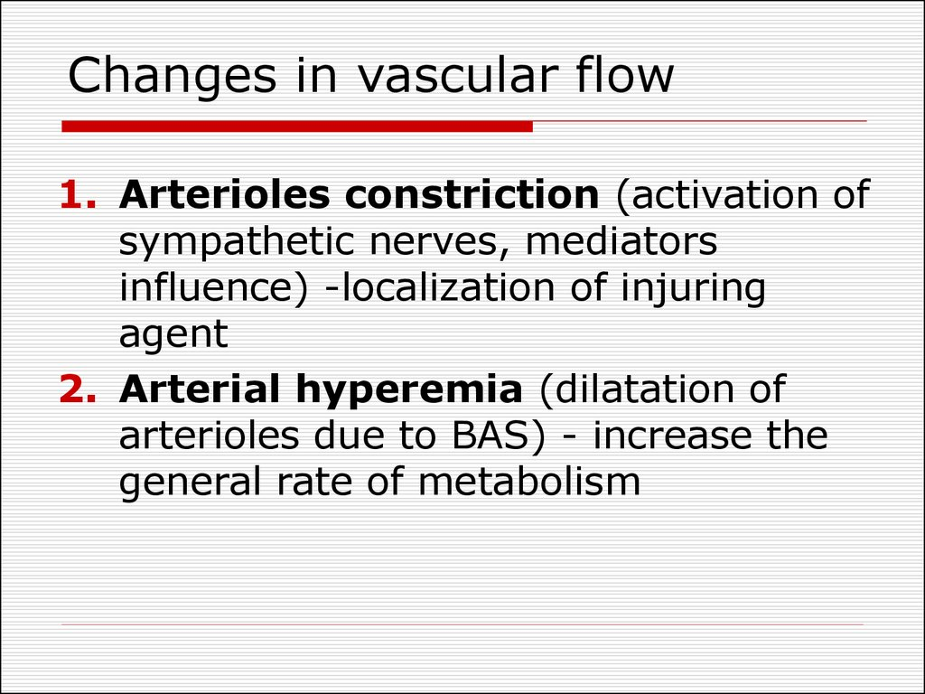 Changes in vascular flow
