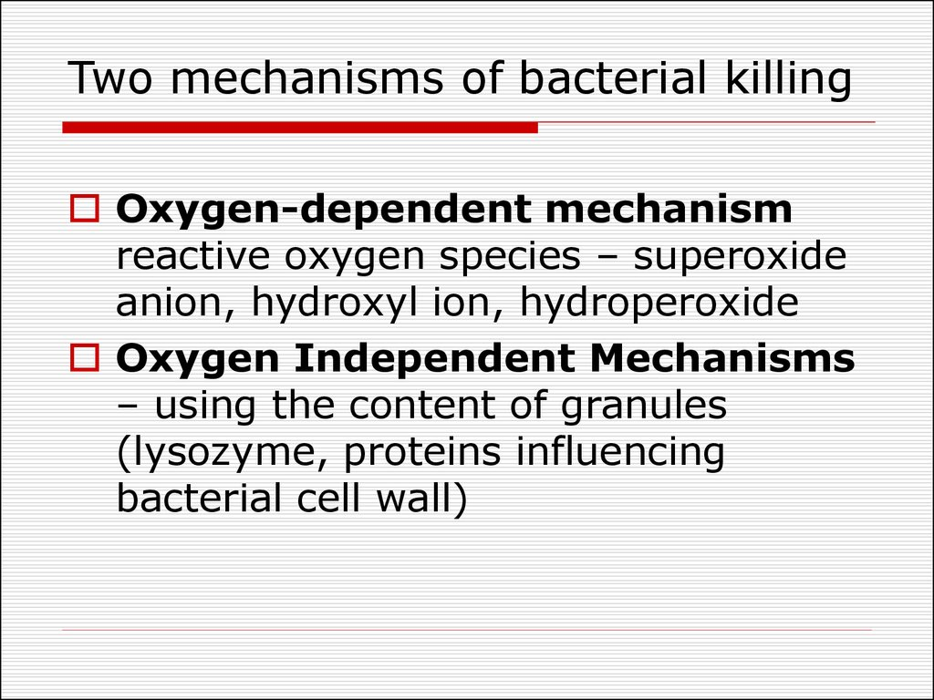 Two mechanisms of bacterial killing