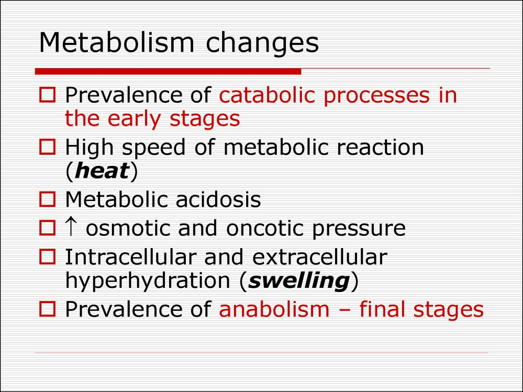 Metabolism changes