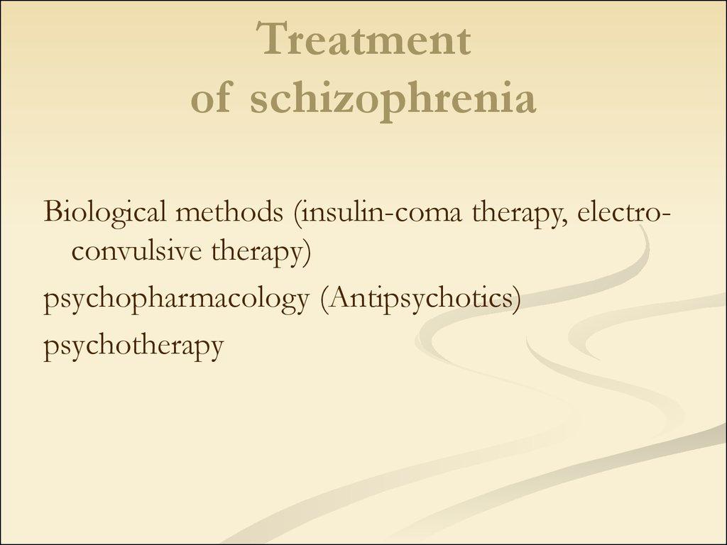 treatments of schizophrenia