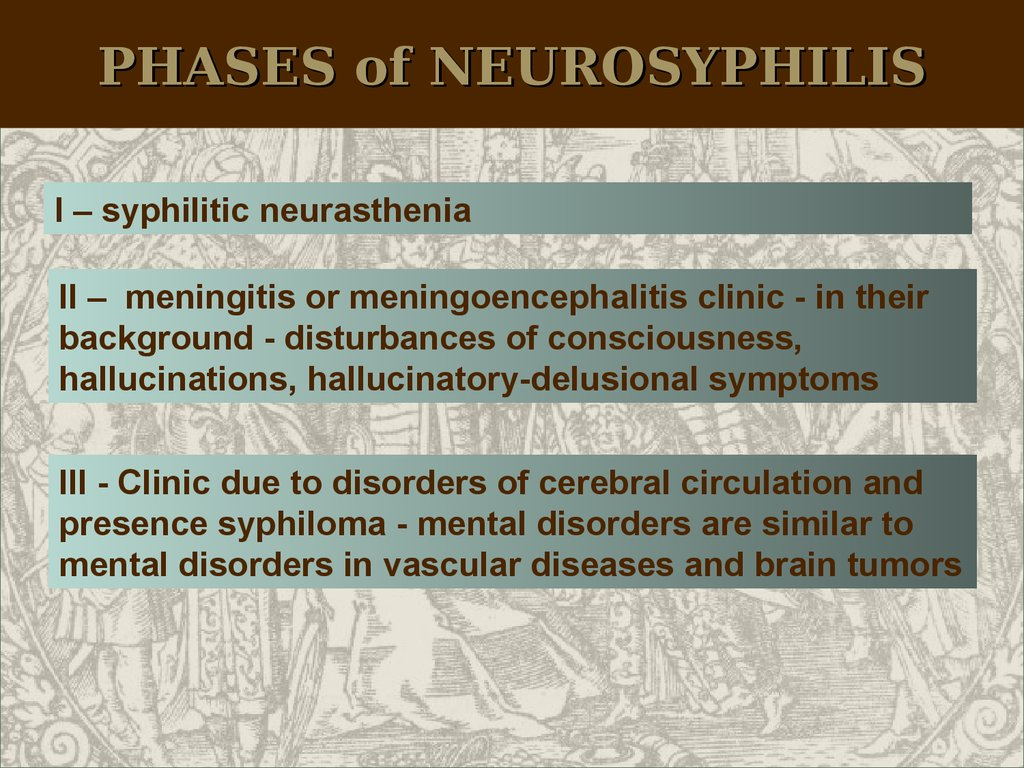 PHASES of NEUROSYPHILIS