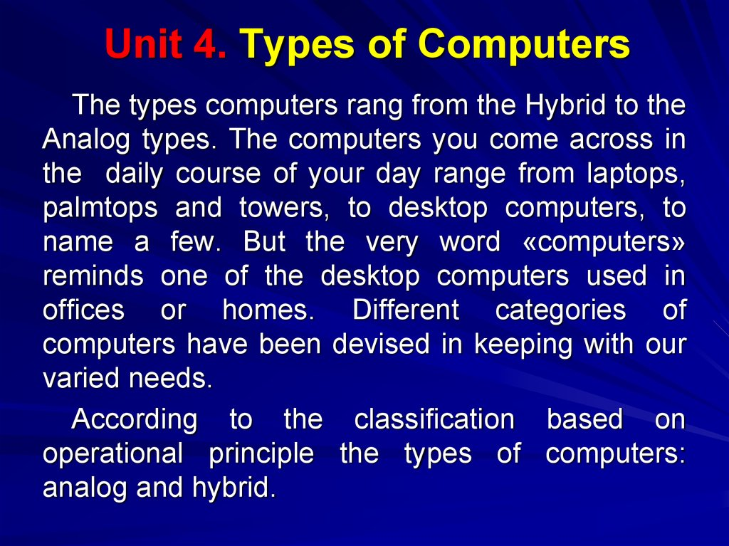 Unit 4. Types of Computers