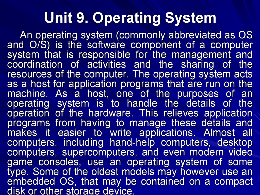 Unit 9. Operating System