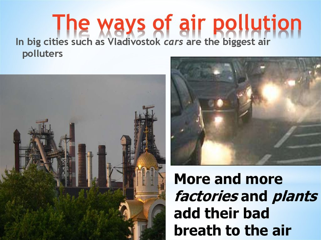 The ways of air pollution