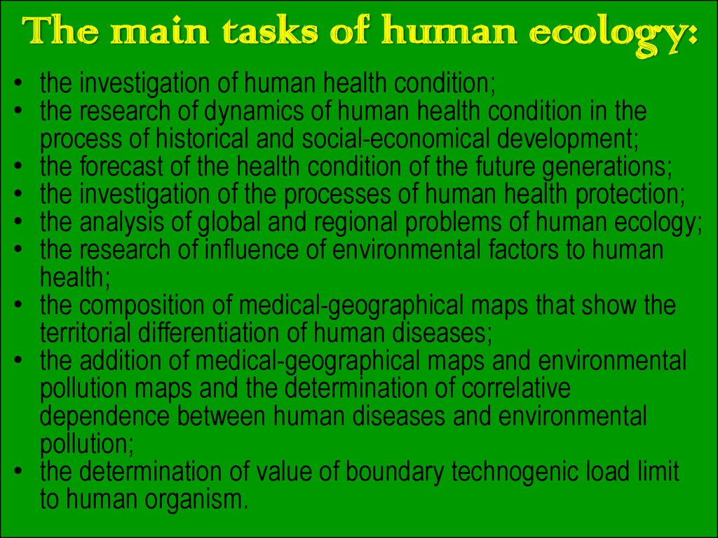 The main tasks of human ecology: