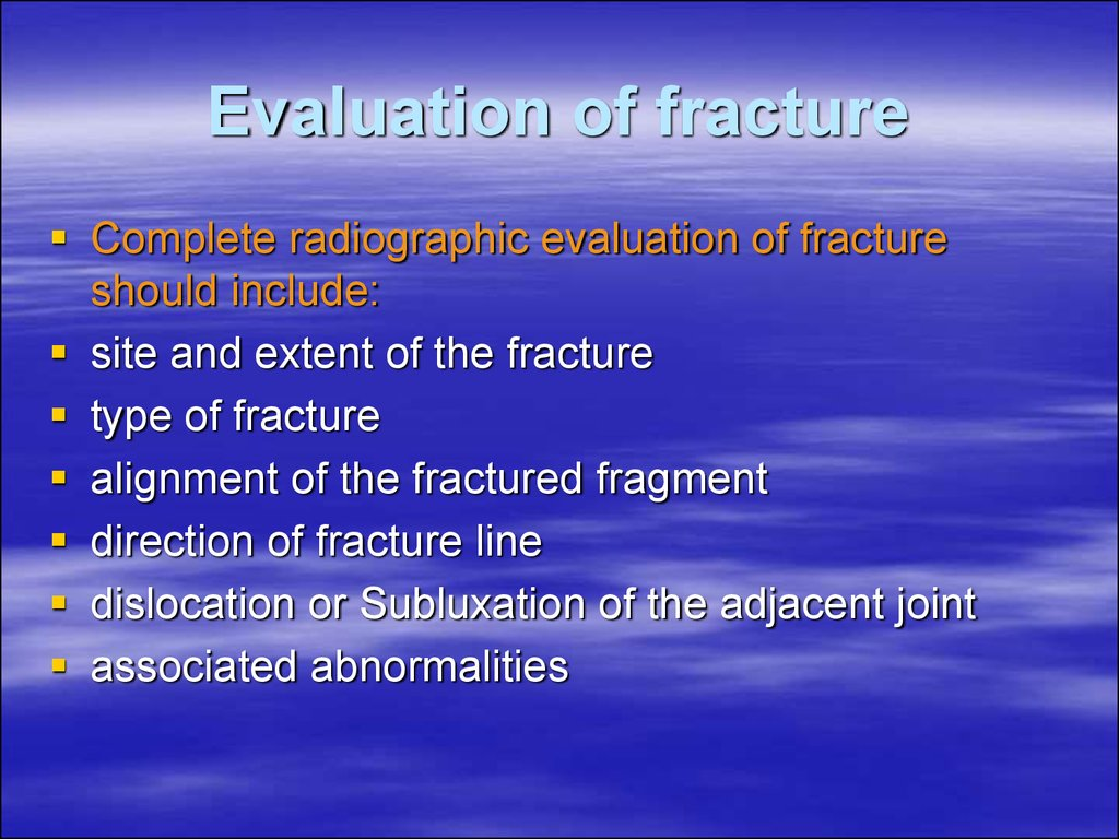 Evaluation of fracture