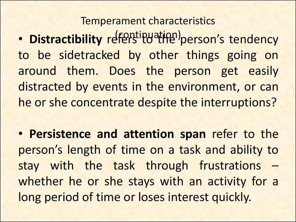 Temperament characteristics (continuation)