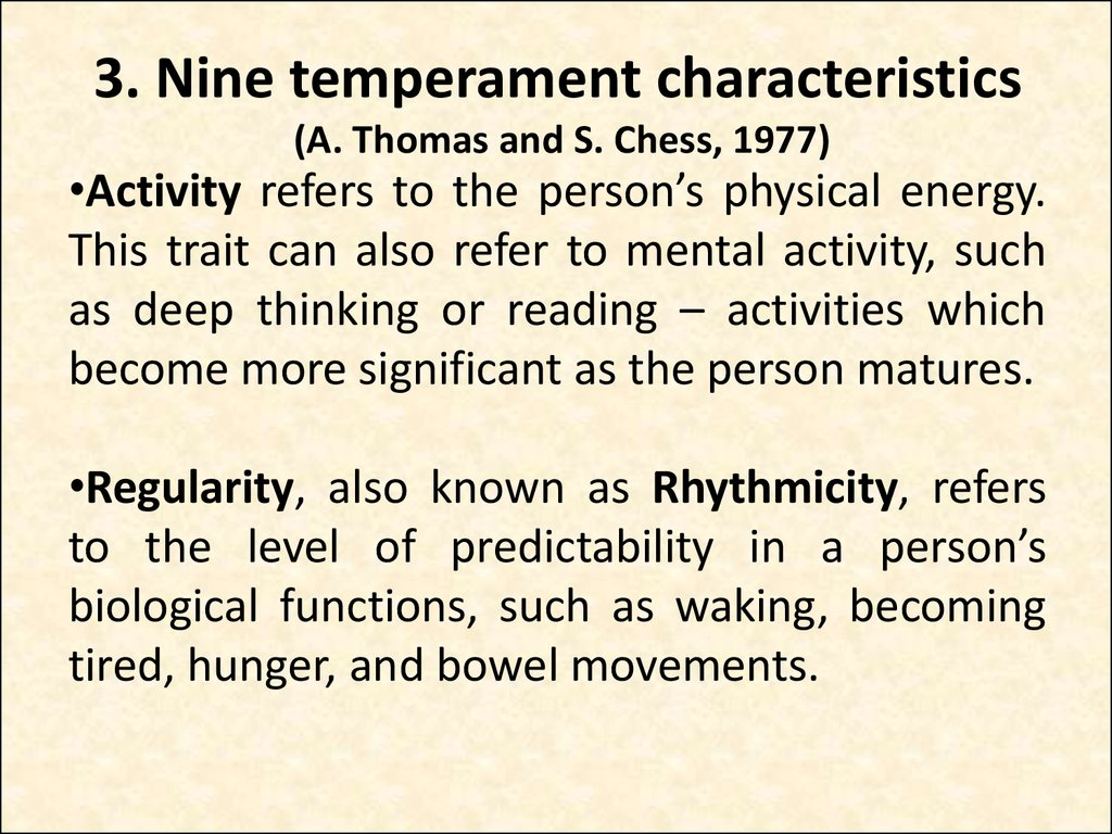 3. Nine temperament characteristics (A. Thomas and S. Chess, 1977)