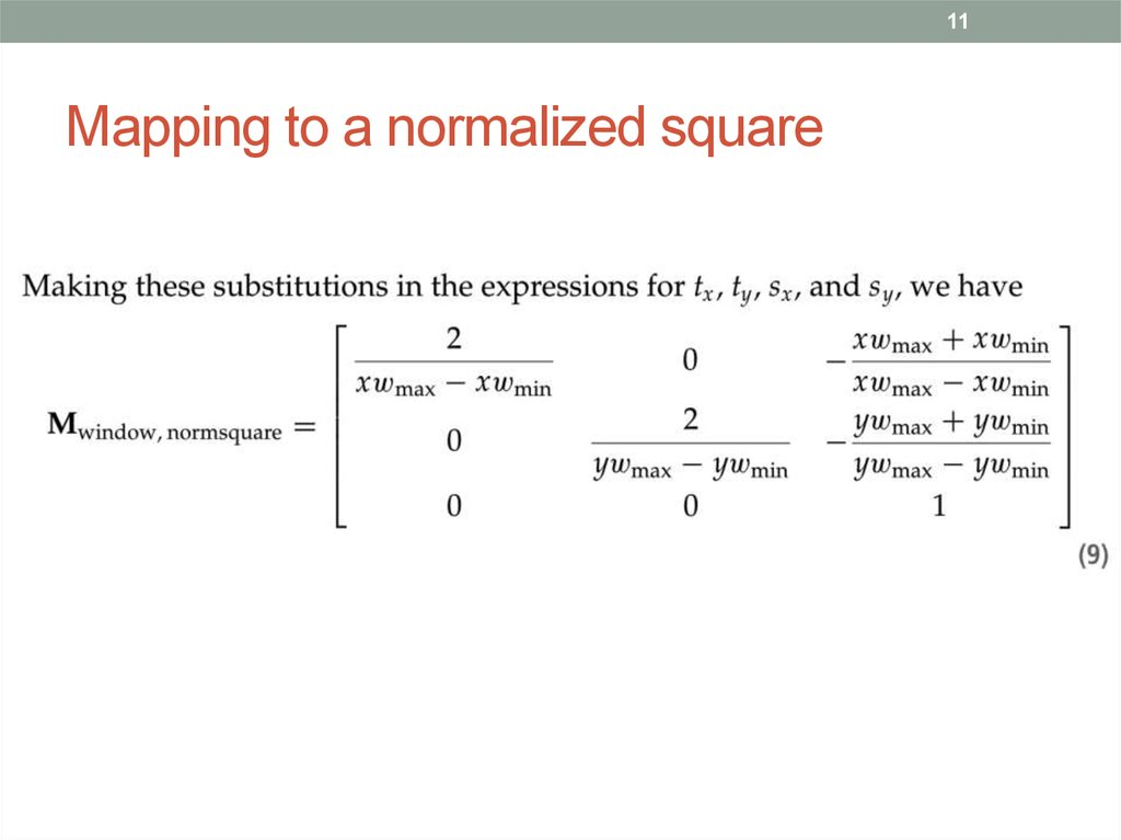 Mapping to a normalized square