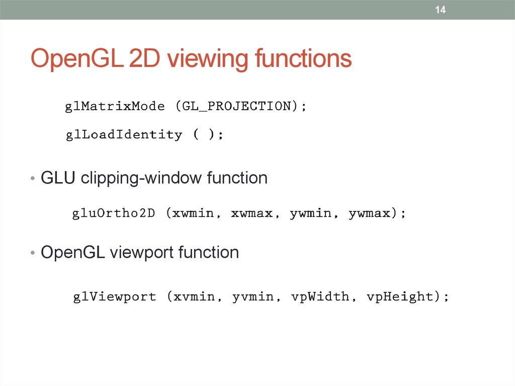 OpenGL 2D viewing functions