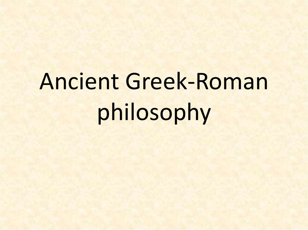 Ancient Greek-Roman philosophy