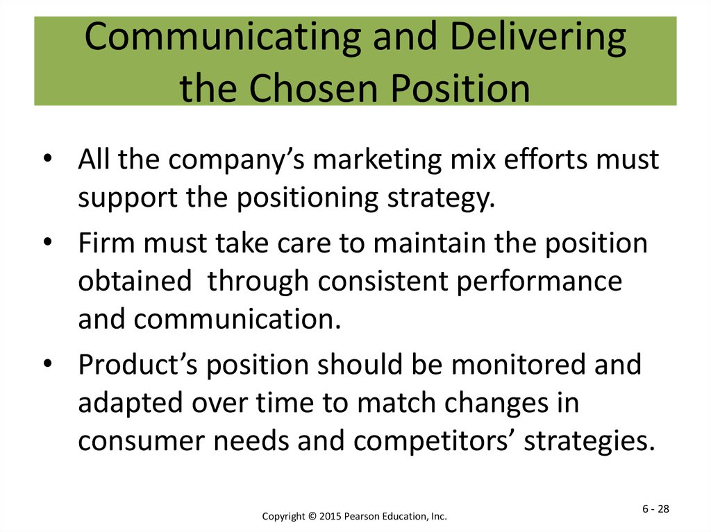 Communicating and Delivering the Chosen Position