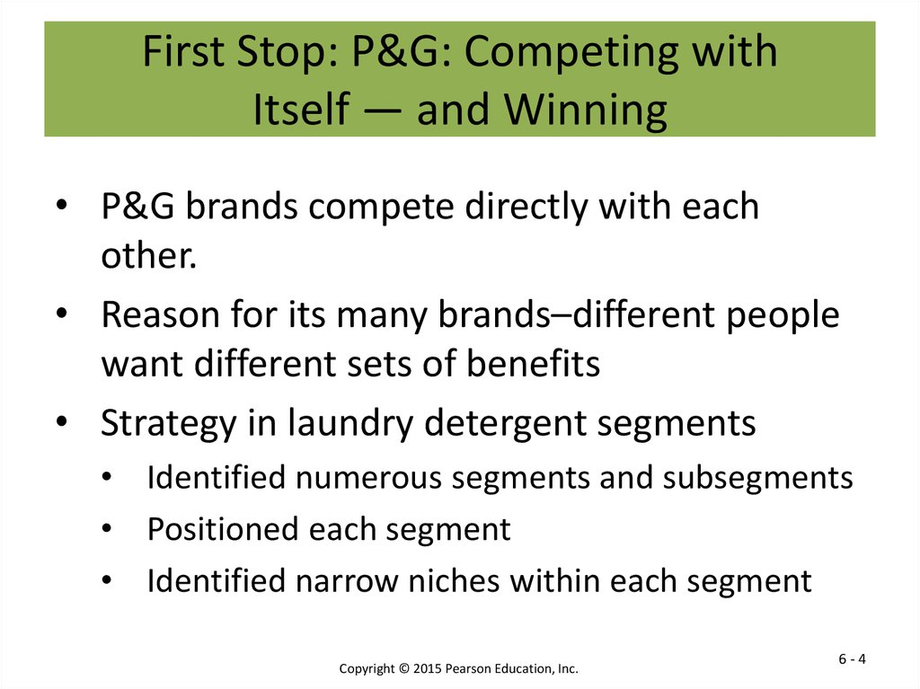 First Stop: P&G: Competing with Itself — and Winning