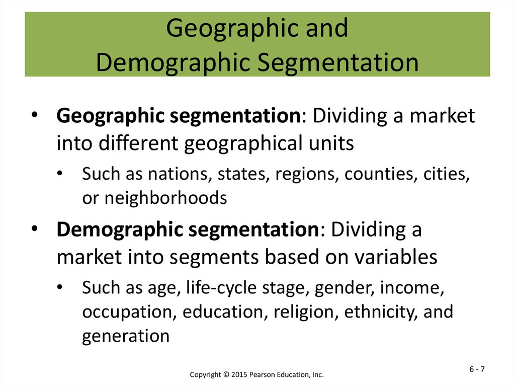Geographic and Demographic Segmentation